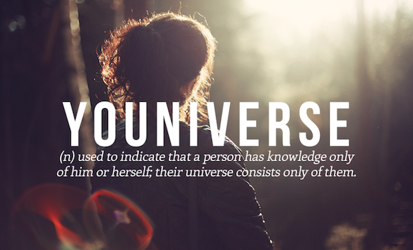 (n) used to indicate that the person has knowledge only of him/herself. they universe consists only of them