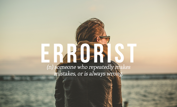(n) someone who repeatedly makes mistakes, or is always wrong