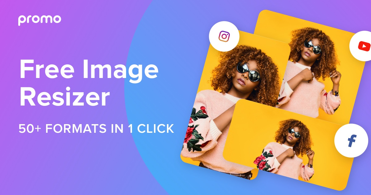Free Image Resizer | Resize Your Images for Social Media | Promo